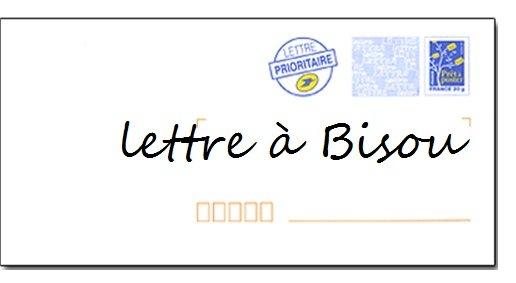 lettre à Bisou